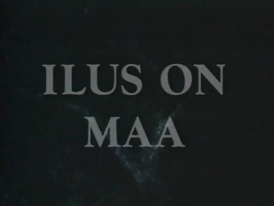 Ilus on maa.